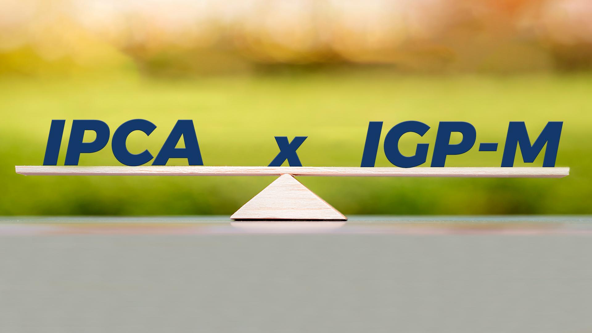 Qual é a diferença entre IPCA e IGP-M?
